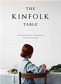 The Kinfolk Table (Hardcover)