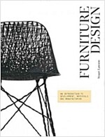 Furniture Design : An Introduction to Development, Materials and Manufacturing (Paperback)