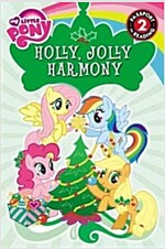 My Little Pony: Holly, Jolly Harmony: Level 2 (Paperback)