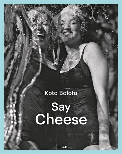 Koto Bolofo: Say Cheese (Hardcover)