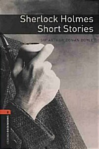 Oxford Bookworms Library: Level 2:: Sherlock Holmes Short Stories (Paperback)