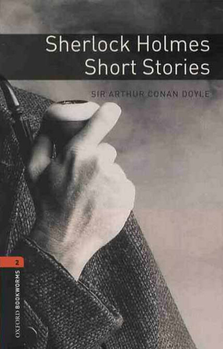 [중고] Oxford Bookworms Library: Level 2:: Sherlock Holmes Short Stories (Paperback)