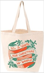 All I Want for Christmas Is Books Tote (General Merchandise)