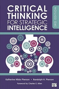 Critical Thinking for Strategic Intelligence (Paperback, 3)