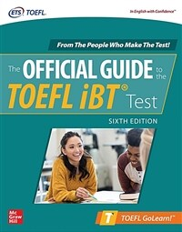 Official Guide to the TOEFL IBT Test, Sixth Edition (Paperback, 6)