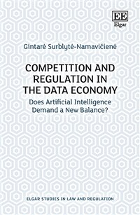 Competition and regulation in the data economy : does artificial intelligence demand a new balance?