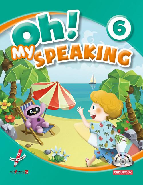 [세이펜 적용] Oh! My Speaking 오! 마이 스피킹 6