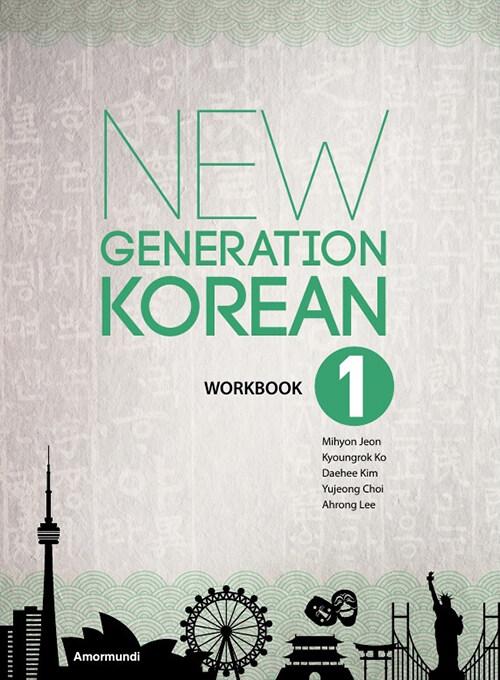 New Generation Korean 1 : Workbook