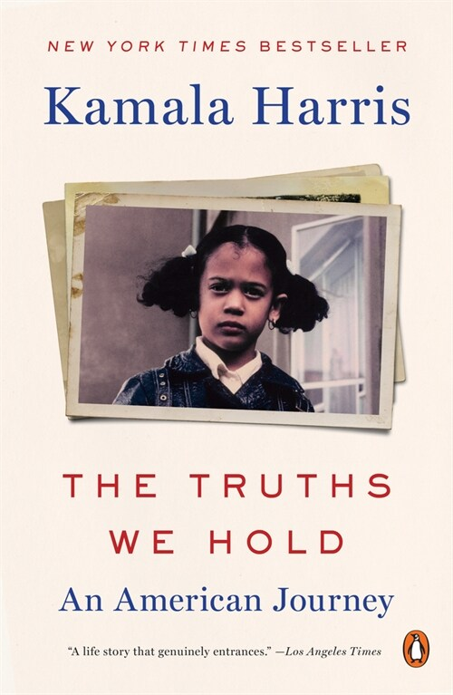 The Truths We Hold: An American Journey (Paperback)