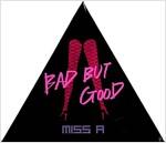 [중고] 미쓰 에이(miss A) - 싱글 1집 Bad But Good (홍보용 음반)