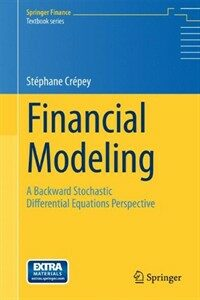 Financial modeling : a backward stochastic differential equations perspective