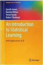 An Introduction to Statistical Learning: With Applications in R (Hardcover, 2013)