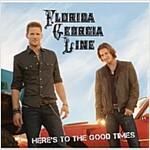[중고] Florida Georgia Line - Here's To The Good Times