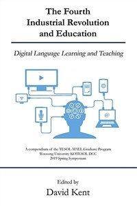 The fourth industrial revolution and education : digital language learning and teaching