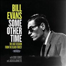 [수입] Bill Evans - Some Other Time: The Lost Session From The Black Forest [180g 2LP]