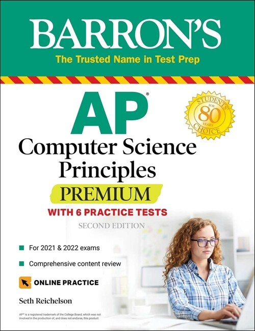 AP Computer Science Principles Premium with 6 Practice Tests: With 6 Practice Tests (Paperback, 2)