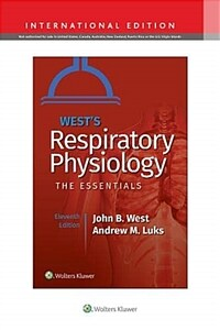 West's respiratory physiology : the essentials / 11th ed