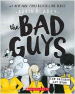 The Bad Guys #10: in the Baddest Day Ever