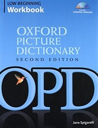 Oxford Picture Dictionary Second Edition: Low-Beginning Workbook : Vocabulary reinforcement activity book with 2 audio CDs (Package, 2 Revised edition)