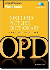 Oxford Picture Dictionary Second Edition: High Beginning Workbook : Vocabulary reinforcement activity book with 4 audio CDs (Package, 2 Revised edition)