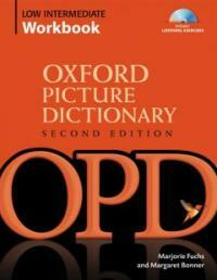 Oxford Picture Dictionary Second Edition: Low-Intermediate Workbook : Vocabulary reinforcement Activity Book with Audio CDs (Package, 2 Revised edition)