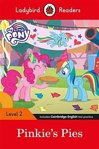 Ladybird Readers Level 2 - My Little Pony: Pinkie's Pies (ELT Graded Reader) (Paperback)