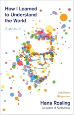 How I Learned to Understand the World : A Memoir (Paperback)