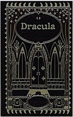 Dracula and Other Horror Classics (Hardcover)