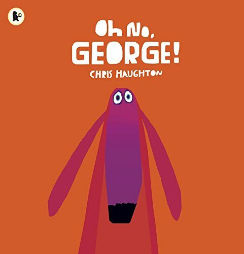 Oh No, George! (Paperback)