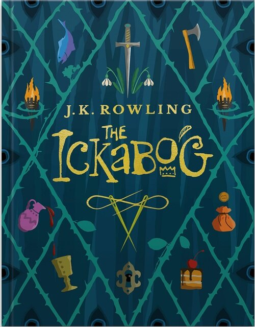The Ickabog : A warm and witty fairy-tale adventure to entertain the whole family (Hardcover)