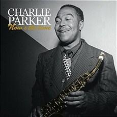 [수입] Charlie Parker - Now & The Time [Limited Edition][2LP]