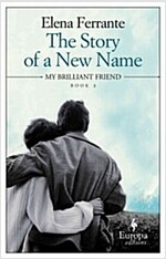 The Story of a New Name: Neapolitan Novels, Book Two (Paperback)