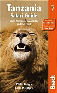 Tanzania Safari Guide : with Kilimanjaro, Zanzibar and the Coast (Paperback, 7 Revised edition)