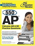 550 AP Calculus AB & BC Practice Questions (Paperback)