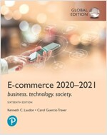 E-Commerce 2020-2021: Business, Technology and Society, Global Edition (Paperback, 16 ed)
