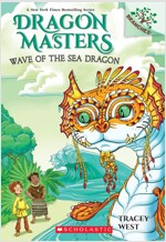Dragon Masters #19 : Wave of the Sea Dragon (Paperback)