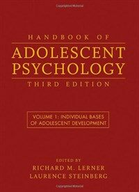 Handbook of adolescent psychology 3rd ed