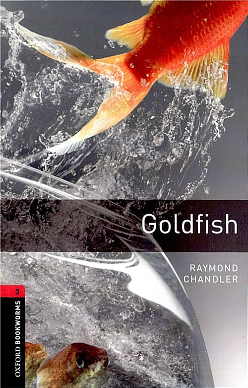 Oxford Bookworms Library: Level 3:: Goldfish (Paperback)