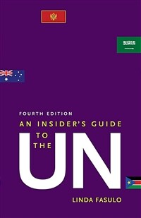An insider's guide to the UN / 4th ed