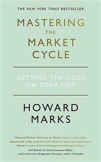 Mastering The Market Cycle: Getting the odds on your side (Paperback)