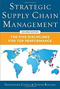 Strategic Supply Chain Management: The Five Core Disciplines for Top Performance, Second Editon (Hardcover, 2)