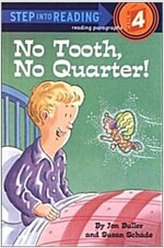 No Tooth, No Quarter! (Paperback)