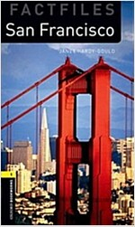 Oxford Bookworms Library Factfiles: Level 1:: San Francisco (Paperback)