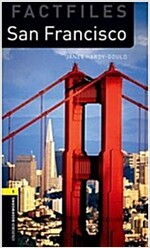 Oxford Bookworms Library Factfiles: Level 1:: San Francisco (Package)