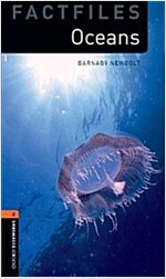 Oxford Bookworms Library Factfiles: Level 2:: Oceans (Paperback)