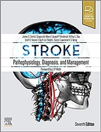 Stroke: pathophysiology, diagnosis, and management / 7th ed