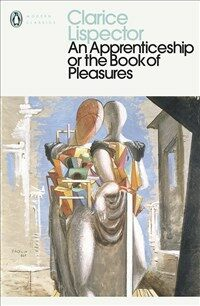 An Apprenticeship or the Book of Pleasures (Paperback)