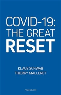 Covid-19: The Great Reset (Paperback)