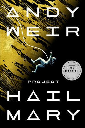 Project Hail Mary : A Novel (Paperback, International)