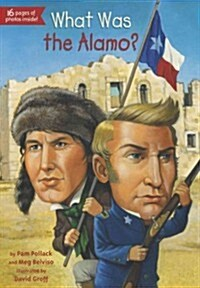 What Was the Alamo? (Paperback)